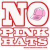No Pink Hats New