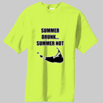 Nantucket Summer Drunk...Summer Not! T-Shirt